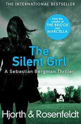 Hjorth  & Rosenfeldt: The Silent Girl