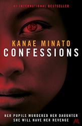 Kanae Minato: Confessions