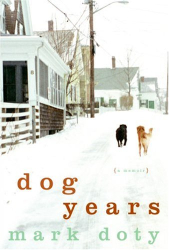 Mark Doty: Dog Years: A Memoir