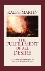 Ralph Martin: The Fulfillment of All Desire