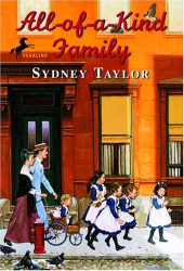 Sydney Taylor: All-of-a-kind Family