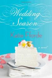 Katie Fforde: Wedding Season: A Novel