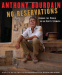Anthony Bourdain: No Reservations: Around the World on an Empty Stomach