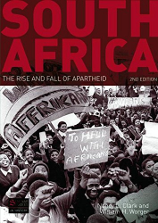 Nancy L. Clark: South Africa: The Rise and Fall of Apartheid (Seminar Studies)