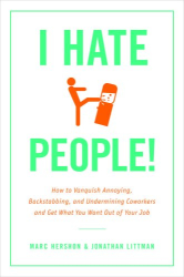 Jonathan Littman &<br>Marc Hershon: <br><u>I Hate People!</u>
