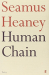 Seamus Heaney: Human Chain