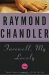 Raymond Chandler: Farewell, My Lovely