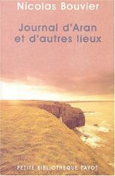 Nicolas Bouvier: Journal d'aran et autres lieux