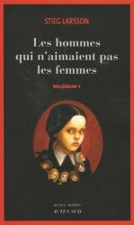 Stieg Larsson: Millénium, Tome 1 : Les hommes qui n'aimaient pas les femmes