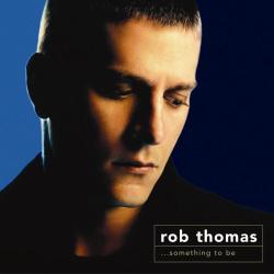 Rob Thomas -
