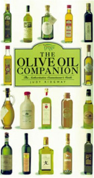 Judy Ridgway: The Olive Oil Companion: A Connoisseur's Guide (Companion)