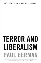 Paul Berman: Terror and Liberalism