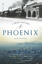 : A Brief History of Phoenix