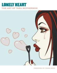Tara McPherson: Lonely Heart: The Art Of Tara McPherson