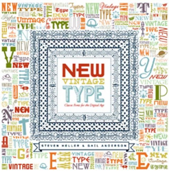 Steven Heller: New Vintage Type: Classic Fonts for the Digital Age