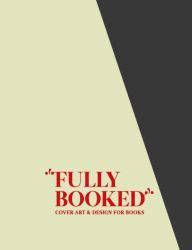 M. Hubner: Fully Booked: Cover Art and Design for Books