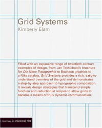 Kimberly Elam: Grid Systems: Principles of Organizing Type (Design Briefs)