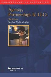 Stephen Bainbridge: Agency, Partnerships & LLCs (Concepts and Insights)