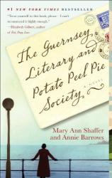 Mary Ann Shaffer: The Guernsey Literary and Potato Peel Pie Society (Random House Reader's Circle)
