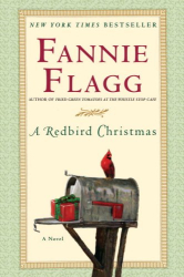 Fannie Flagg: A Redbird Christmas