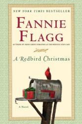 Fannie Flagg: A Redbird Christmas