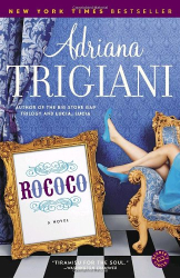 Adriana Trigiani: Rococo
