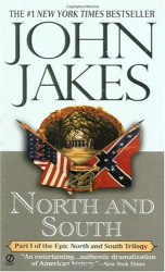 John Jakes: North and South (North and South Trilogy Part One)