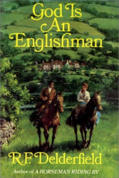 R.F. Delderfield: God Is An Englishman   Part 1 Of 2