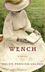 Dolen Perkins-valdez: Wench