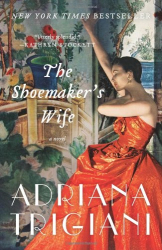 Adriana Trigiani: The Shoemaker's Wife