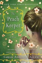 Sarah Addison Allen: The Peach Keeper