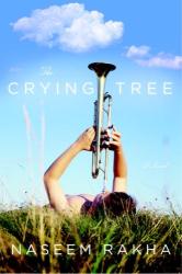 Naseem Rakha: The Crying Tree