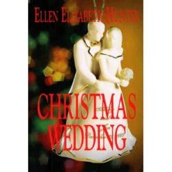 Ellen Elizabeth Hunter: Christmas Wedding