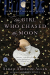 Sarah Addison Allen: The Girl Who Chased the Moon: A Novel
