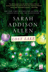 Sarah Addison Allen: Lost Lake: A Novel