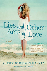 Kristy Woodson Harvey: Lies and Other Acts of Love