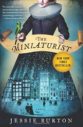 Jessie Burton: The Miniaturist: A Novel