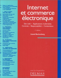 Lionel Bochurberg: Internet et commerce électronique. Site Web - Applications multimédia - Contrats - Responsabilité - Contentieux