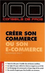 Dominique Pialot: Créer son commerce ou son e-commerce