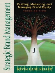 Kevin Lane Keller: Strategic Brand Management (3rd Edition)