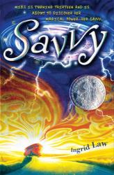 Ingrid Law: Savvy