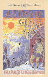 Patrick Leigh Fermor: A Time of Gifts