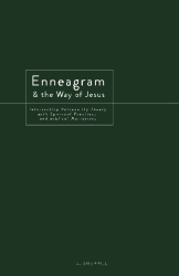 AJ Sherrill: Enneagram and the Way of Jesus: Integrating Personality Theory with Spiritual Practices and Biblical Narratives