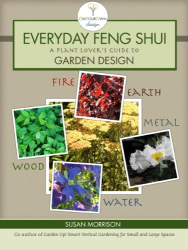 Susan Morrison: Everyday Feng Shui A Plant Lover's Guide to Garden Design (On Your Own Design)