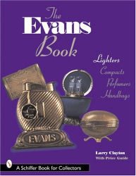Larry Clayton: The Evans Book: Lighters, Compacts, Perfumers & Handbags
