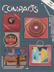 Laura M. Mueller: Collector's Encyclopedia of Compacts Carry Alls & Face Powder Boxes (v. 1)