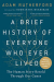 Adam Rutherford: A Brief History of Everyone Who Ever Lived: The Human Story Retold Through Our Genes