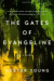 Hester Young: The Gates of Evangeline
