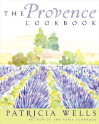 Patricia Wells: Provence Cookbook