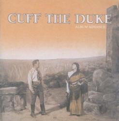Cuff the Duke - Cuff The Duke